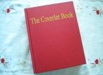 The Coverlet Book by Helene Bress